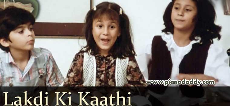 Lakdi Ki Kaathi Masoom Piano Notes | Children Special Piano Notes ...
