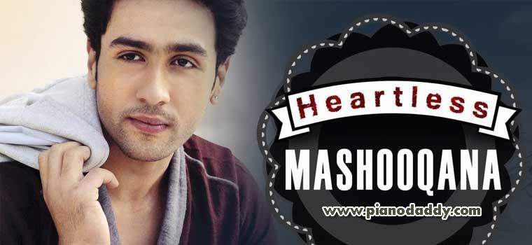 Mashooqana Heartless