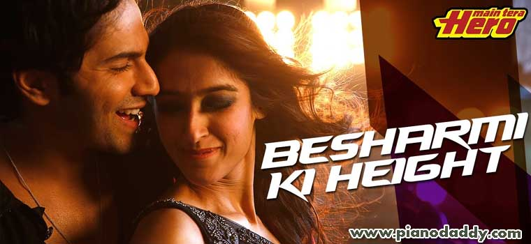 Besharmi Ki Height (Main Tera Hero)