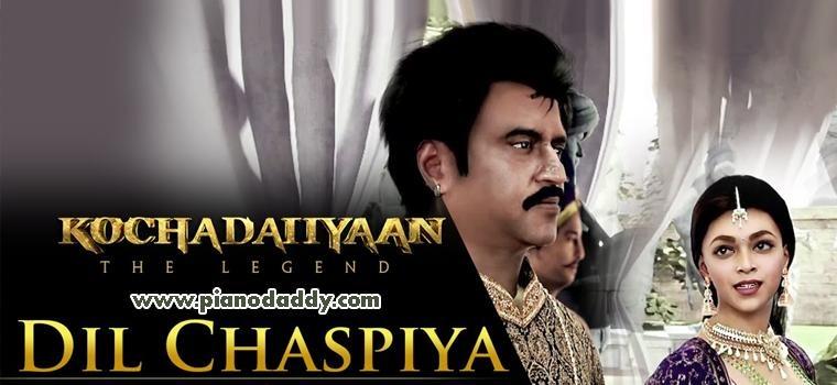 Dil Chaspiyan (Kochadaiiyaan)
