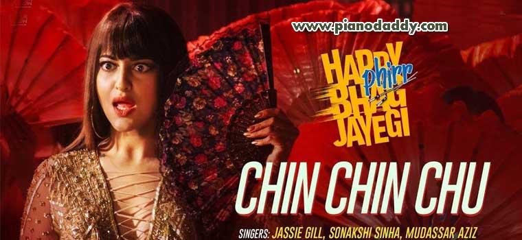 Chin Chin Chu (Happy Phirr Bhag Jayegi)