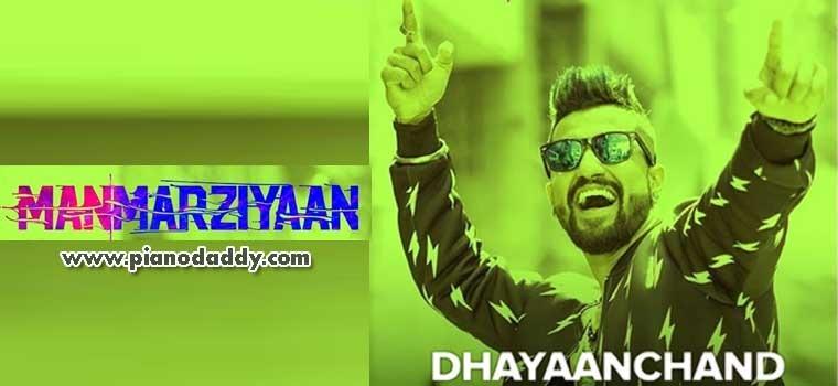 DhayaanChand (Manmarziyaan)