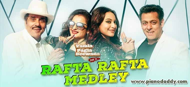 Rafta Rafta Medley (Yamla Pagla Deewana Phir Se)