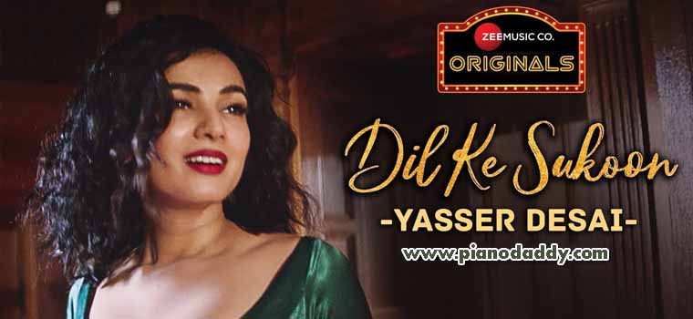 Dil Ke Sukoon (Yasser Desai)