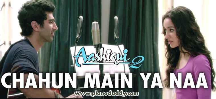 Chahun Main Ya Naa (Aashiqui 2)