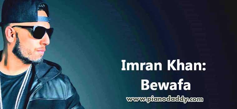 Bewafa Piano Notes Imran Khan