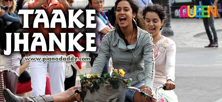 Taake Jhanke Queen