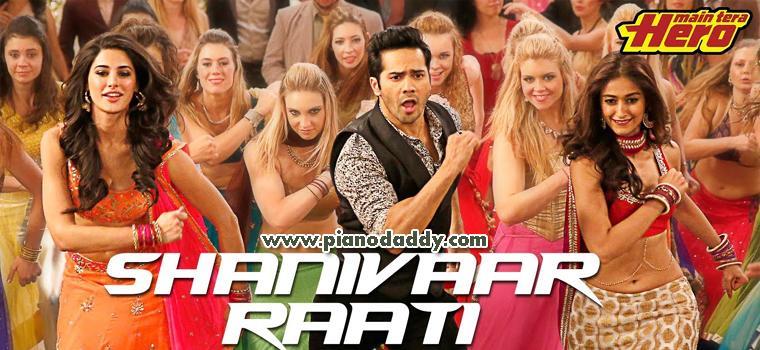 Shanivar Raati (Main Tera Hero)