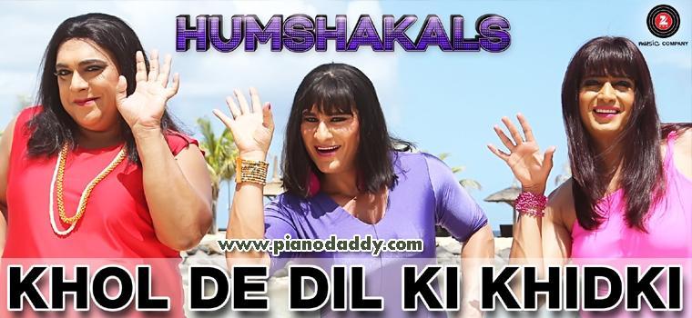 Khol De Dil Ki Khidki (Humshakals)