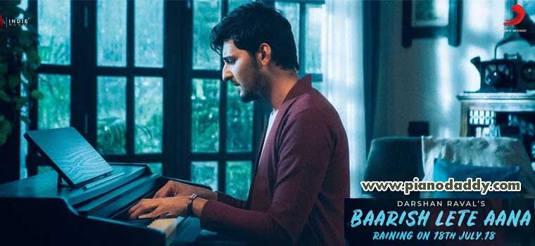 Baarish Lete Aana (Darshan Raval)