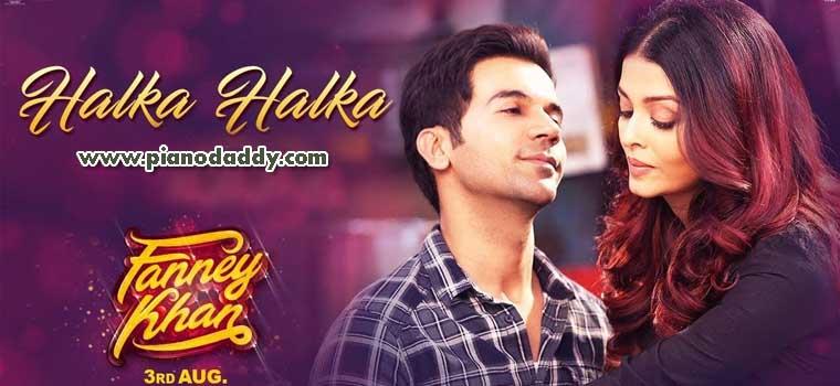 Halka Halka (Fanney Khan)