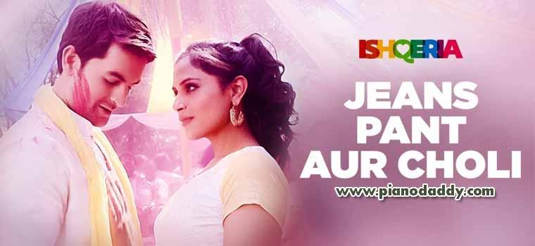 Jeans Pant Aur Choli (Ishqeria)