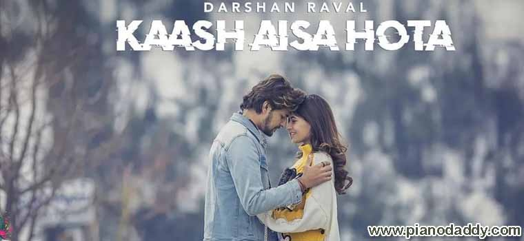 Kaash Aisa Hota (Darshan Raval)