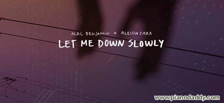 Let Me Down Slowly (Alec Benjamin feat. Alessia Cara)